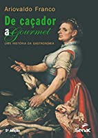 De Caçador A Gourmet (Em Portuguese…