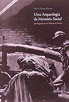 Arqueologia da Mem-ria Social, Uma:…