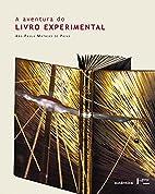 A aventura do Livro experimental by Ana…