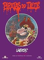 Piratas do Tiete: A Saga Completa, Livro 1…
