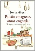 Paixao Emagrece, Amor Engorda (Em Portugues…