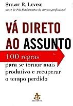 Va Direto Ao Assunto (Em Portugues do…