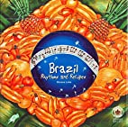 Brazil Rhythms and Recipes by Morena Leite