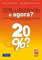 20% a Distancia E Agora? by Alda Luzia…