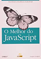 O Melhor Do JavaScript by Douglas Crockford