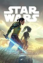 Star Wars. Um Novo Amanhecer (Em Portuguese…