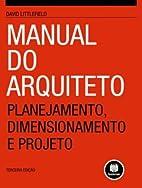 Manual do Arquiteto: Planejamento,…