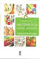 Matemática para pais e interessados by…