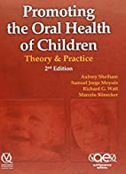 Promoting the Oral Health of Children:…