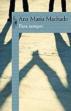 Para Sempre (Em Portugues do Brasil) by Ana…
