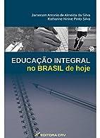 Educação integral no Brasil de hoje by…