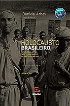 Holocausto Brasileiro (Em Portugues do…