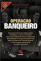Operação Banqueiro by Rubens Valente