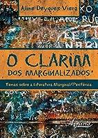 Clarim dos Marginalizados, O: temas sobre a…