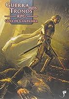 Guerra dos Tronos RPG. Guia de Campanha (Em…