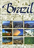 Brazil North South East West by Robert H. L.…