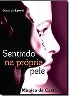 Sentindo na Própria Pele by MÔNICA DE…
