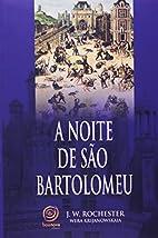 Noite De Sao Bartolomeu, A (Em Portuguese do…