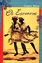 Os escravos by Castro Alves