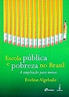 Escola pública e pobreza no Brasil: a…