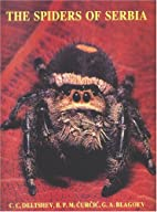 The Spiders of Serbia by Hristo C. Delčev