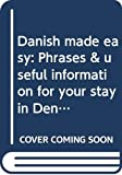White, James R: Danish made easy: Phrases & useful information for your stay in Denmark (Høsts lommeparlører)