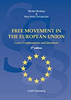 Free Movement in the European Union: Cases,…
