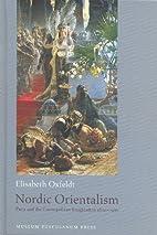 Nordic Orientalism by Elisabeth Oxfeldt