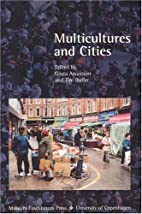 Multicultures and Cities by Gosta Arvastson