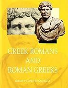 Greek Romans and Roman Greeks: Studies in…