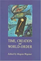 Time, Creation and World-Order: Mysticism &…