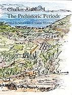 Chalkis Aitolias I: The Prehistoric Periods…