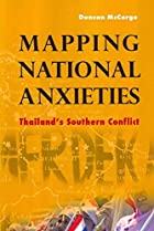 Mapping National Anxieties: Thailand's…