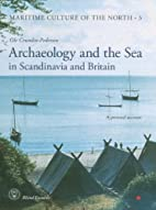 Archaeology and the Sea in Scandinavia and…