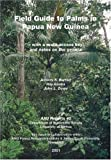 Barfod, Anders S.: Field Guide to the Palms in Papua New Guinea