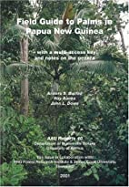 Field Guide to the Palms of Papua New…