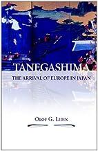 Tanegashima-The Arrival of Europe in Japan…