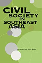 Civil Society in Southeast Asia by Lee Hock…