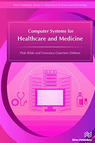 computer-systems-for-healthcare-and-medicine-river-publishers-series-in-information-science-and-technology