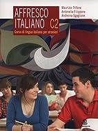 Affresco italiano C2. Corso di lingua…