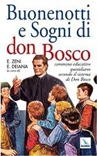 Buonenotti e sogni di don Bosco. Cammino…