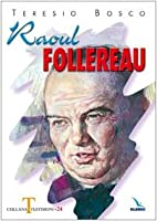 Raoul Follereau by Teresio Bosco