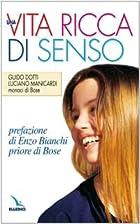 ˆUna ‰vita ricca di senso by Dotti Guido