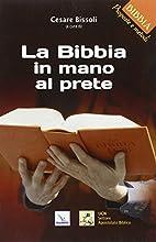 La Bibbia in mano al prete by Ufficio…