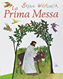 Brian Wildsmith: La prima messa