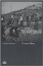 Il caso Silone by Giuseppe Tamburrano