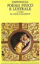 Poema fisico e lustrale by Empedocle