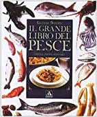 ll grande libro del pesce. Ricette, menu,…