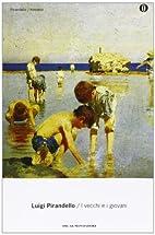 I vecchi e i giovani by Luigi Pirandello