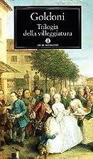 Trilogia della villeggiatura by Carlo…